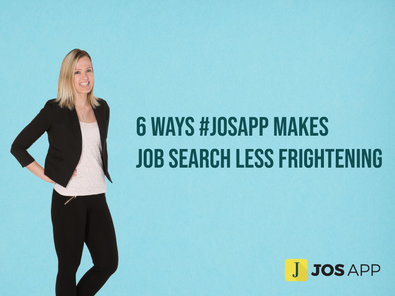 JOS APP Makes Job Search Less Frightening